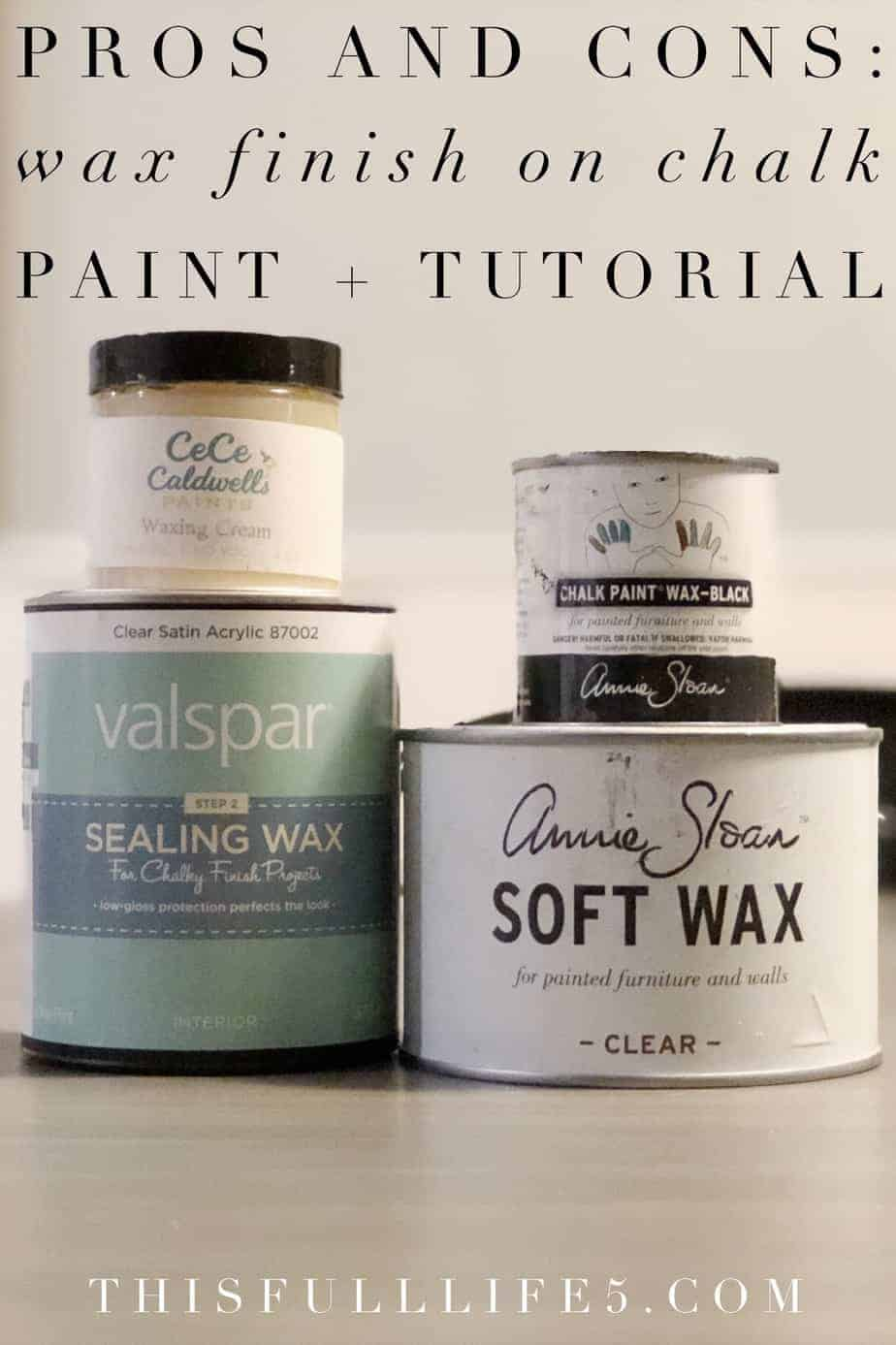 Wax Finish: The Pros and Cons + Tutorial 3