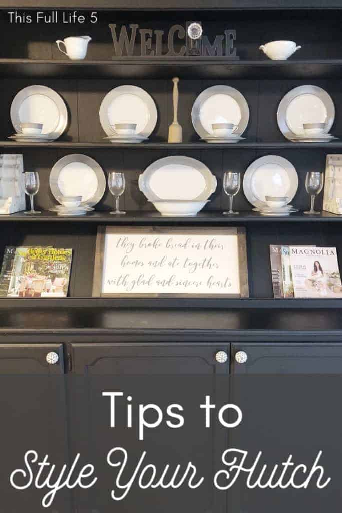 Tips for Styling Your Hutch