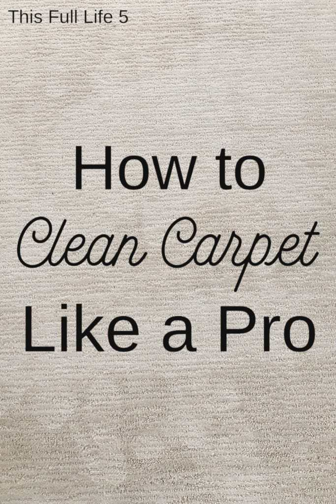 How to Clean Carpet Like a Pro