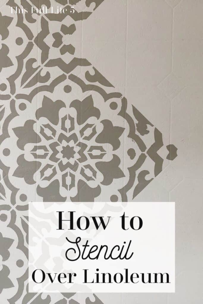 How to Stencil over Linoleum