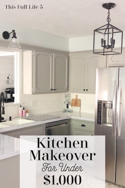 Beautiful Diy Kitchen Remodel For Under 1 000 This Full Life 5