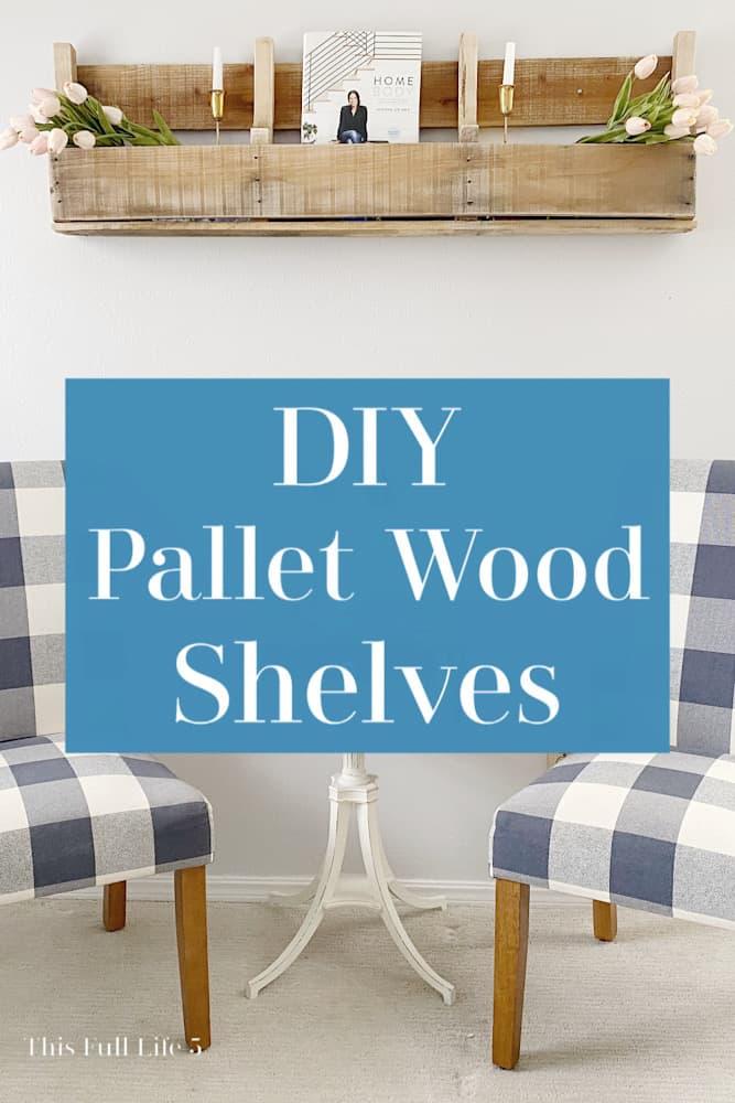 DIY Pallet Wood Shelves