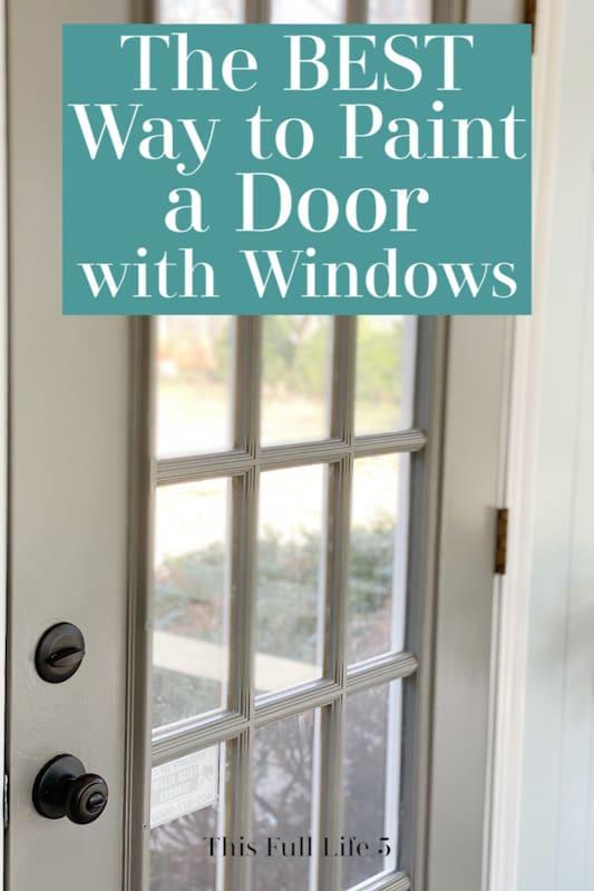 Best Way to Paint a Door with Windows 7