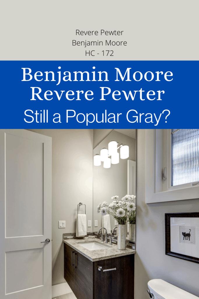 Benjamin Moore Revere Pewter: Still a Popular Gray 16